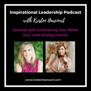 Inspirational Leadership with Kristen Harcourt