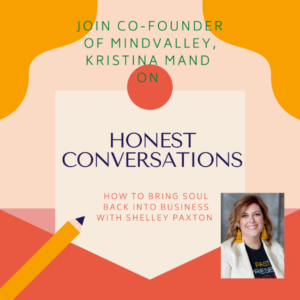 Honest Conversations with Kristina Mand of Mindvalley
