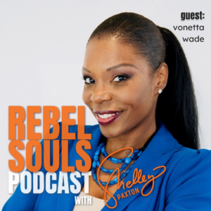 Vonetta Wade Rebelling FOR Internal Success