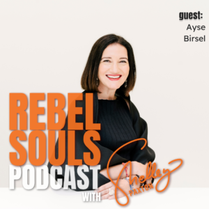 Ayse Birsel Rebelling FOR Designing The Life You Love