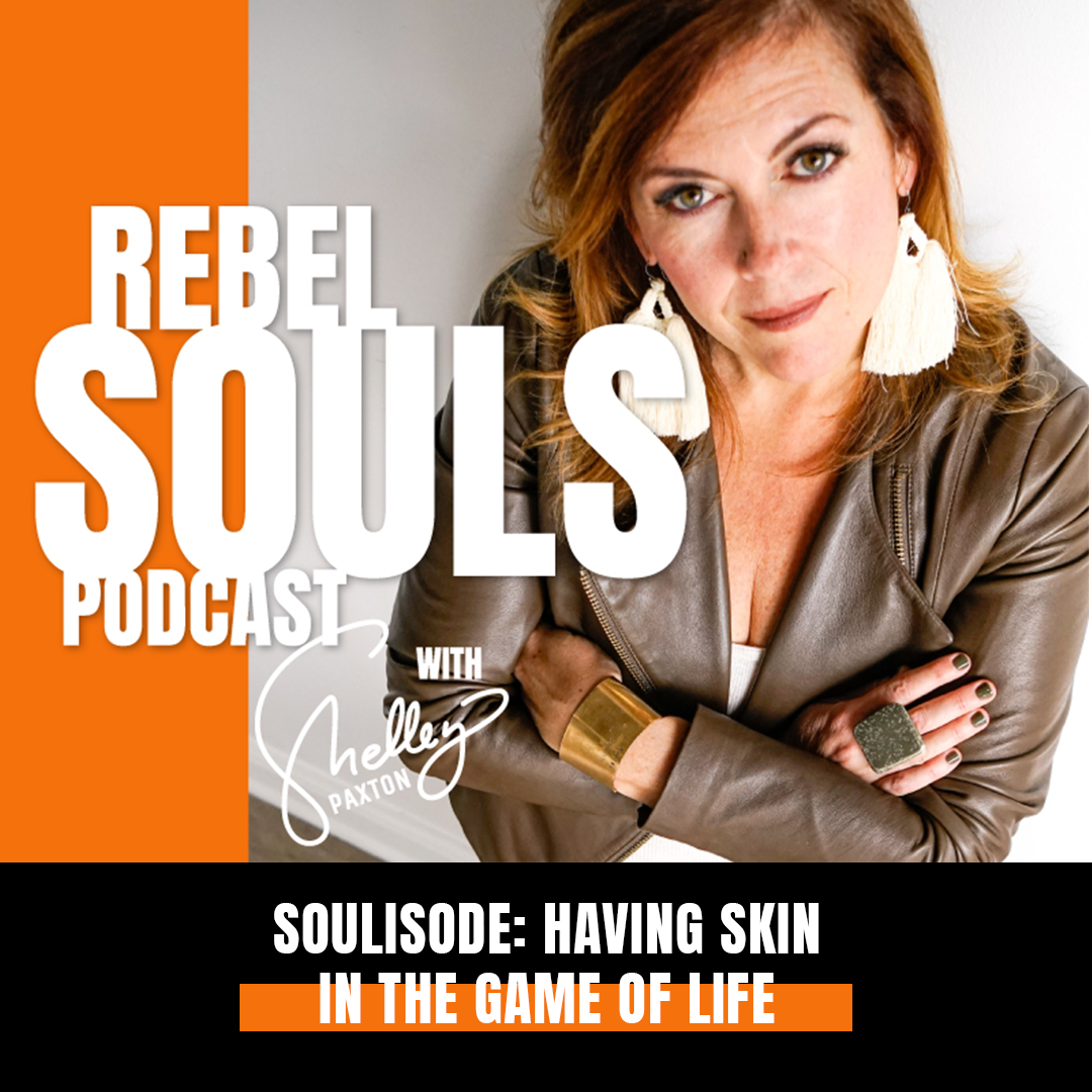 SOULisode: Having Skin in the Game of Life